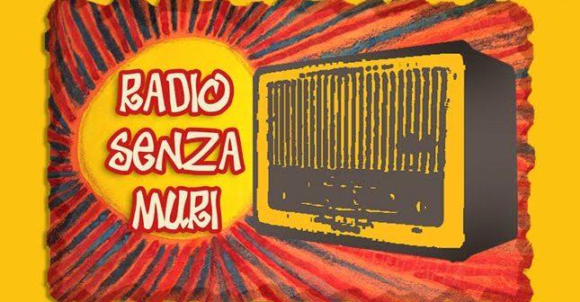 Radio senza muri, una radio che cura!